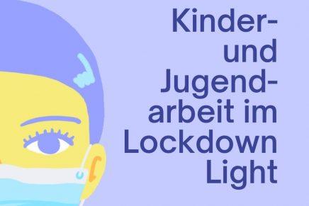 PM: Kinder- und Jugendarbeit im Lockdown Light